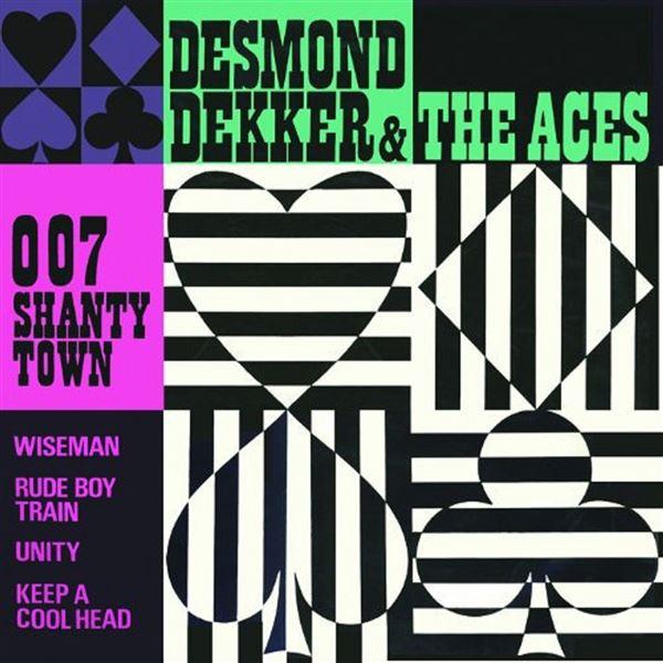 Desmond Dekker|The Aces: 007 Shanty Town