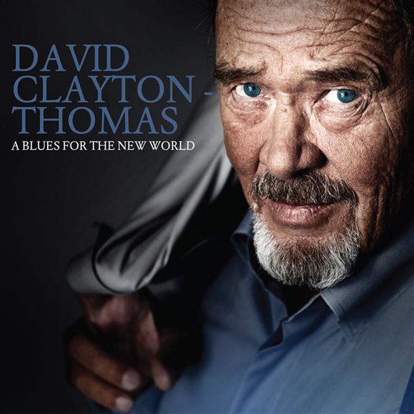 David Clayton-Thomas: The Sky's The Limit