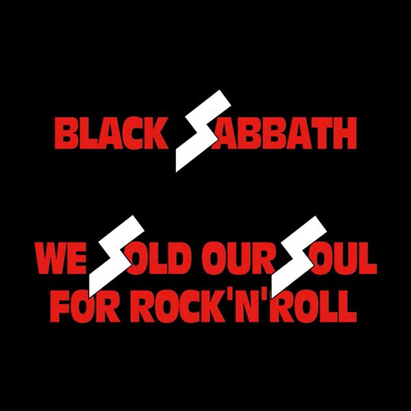 Black Sabbath, Black Sabbath: We Sold Our Soul for Rock 'n' Roll