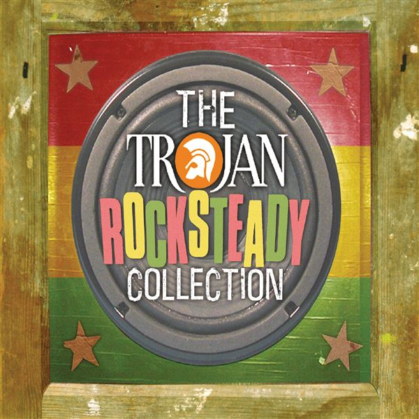 Derrick Harriott: The Trojan: Rocksteady Collection