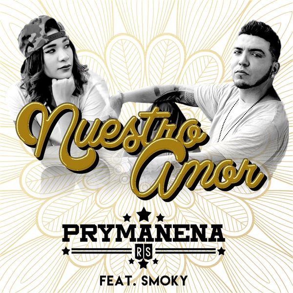 Prymanena Smoky: Nuestro Amor (feat. Smoky)