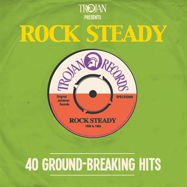 Desmond Dekker|The Aces, Desmond Dekker|The Aces: Trojan Presents: Rock Steady