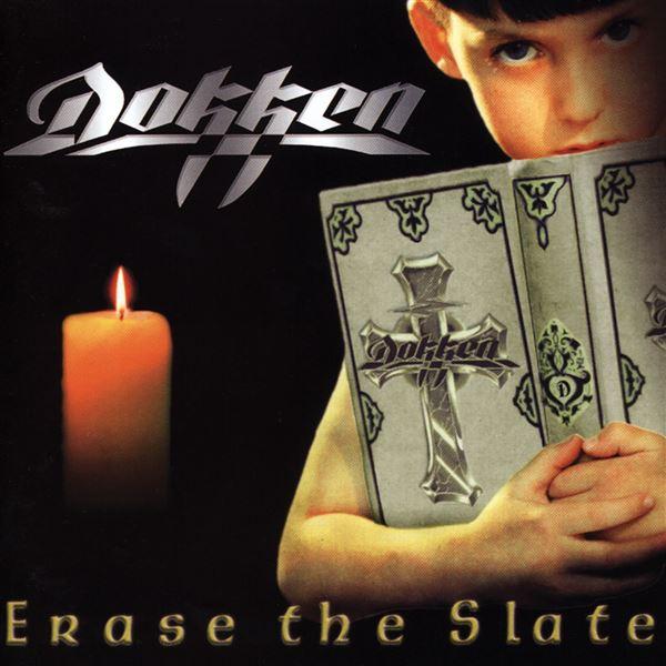 Dokken: Erase the Slate