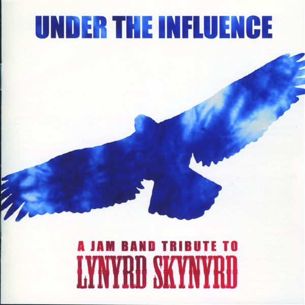 Big Head Todd and the Monsters: Under the Influence: A Jam Band Tribute to Lynyrd Skynyrd