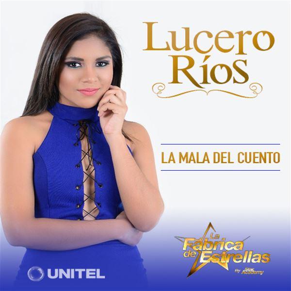 Lucero Ríos: La mala del cuento