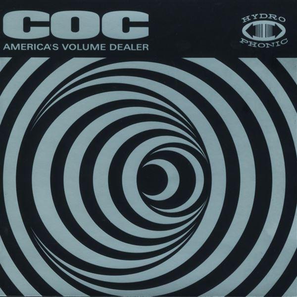 Corrosion of Conformity, Corrosion of Conformity: America's Volume Dealer