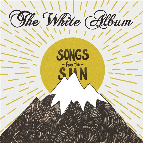 The White Album: Songs From The Sun