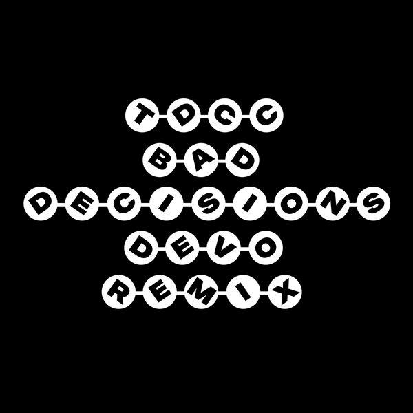 Two Door Cinema Club: Bad Decisions (Devo Remix)