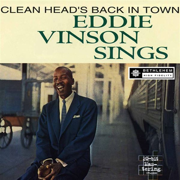 Eddie Vinson: Cleanhead's Back in Town (2013 Remastered Version)