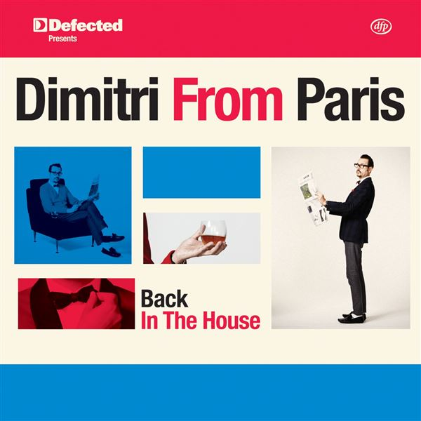 Deux: I'll Take You There (Dimitri From Paris Re-Edit)