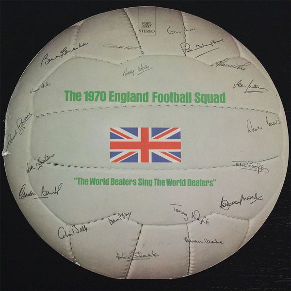1970 England World Cup Squad: The World Beaters Sing the World Beaters