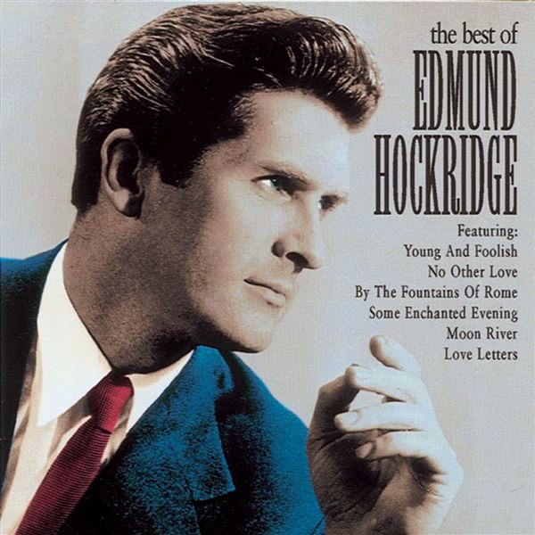 Edmund Hockridge: The Best of Edmund Hockridge