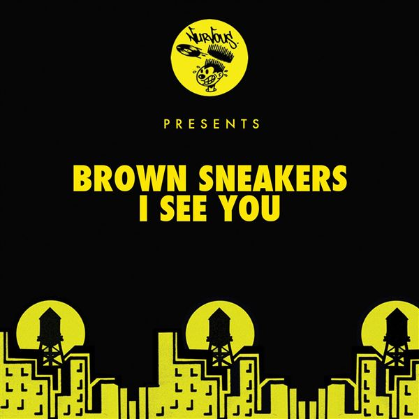 Brown Sneakers: I See You (Original Mix)