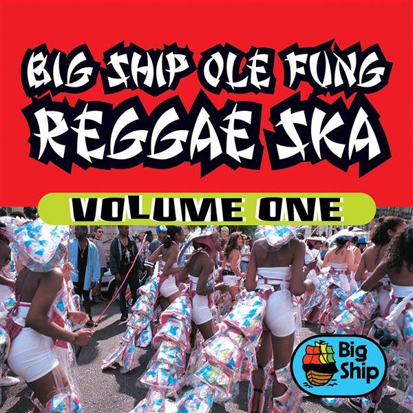Boy ken: Big Ship Ole Fung Reggae Ska, Vol. 1