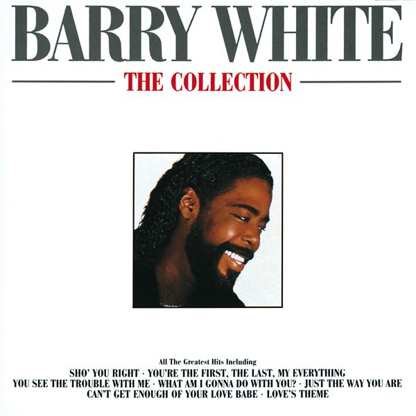 Barry White: Never, Never Gonna Give Ya Up