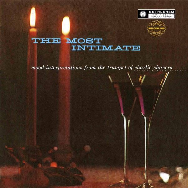 Charlie Shavers: The Most Intimate (2014 Remastered Version)