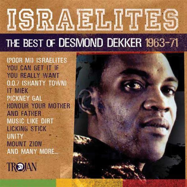 Desmond Dekker|The Aces: Israelites: The Best of Desmond Dekker