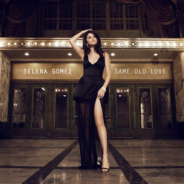 Selena Gomez: Same Old Love