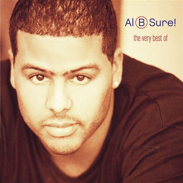 Al B. Sure!, Al B. Sure!, Al B. Sure!: The Very Best Of Al B. Sure! (Remastered)