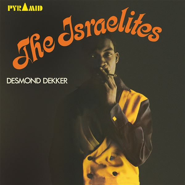 Desmond Dekker|The Aces: Israelites
