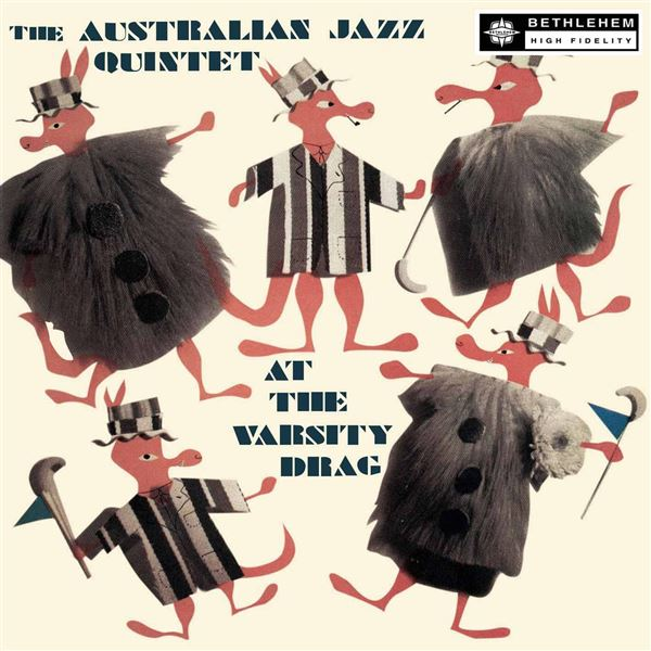 Australian Jazz Quintet & The Australian Jazz Quartet: At the Varsity Drag (2014 Remastered Version)