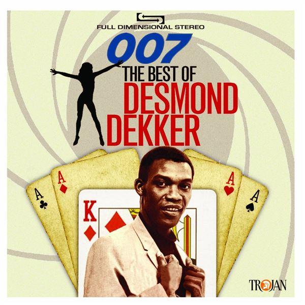 Desmond Dekker|The Aces: 007: The Best of Desmond Dekker