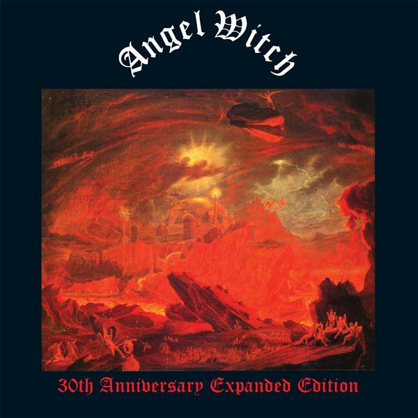Angel Witch: Angel Witch (30th Anniversary Edition)