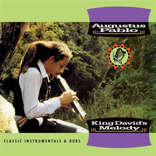 Augustus Pablo: King David's Melody - Classic Instrumentals & Dubs