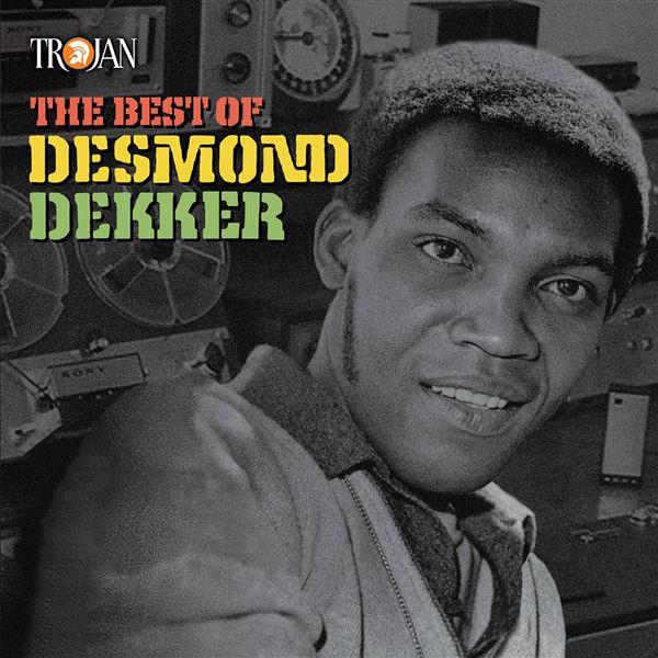 Desmond Dekker|The Aces, Desmond Dekker|The Aces: The Best of Desmond Dekker