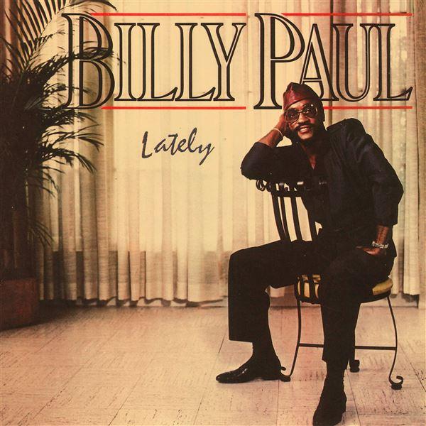 Billy Paul: Lately