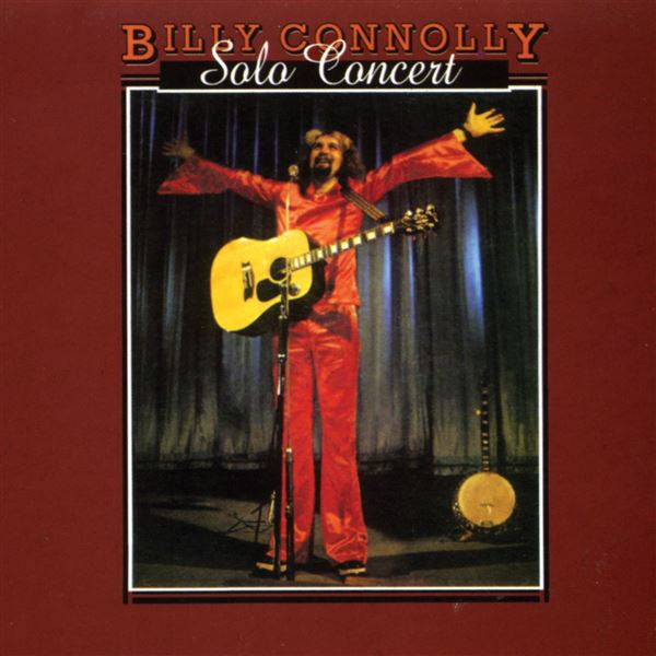 Billy Connolly, Billy Connolly: Solo Concert