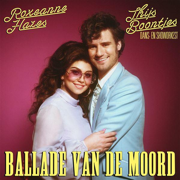 Thijs Boontjes Dans- en Showorkest|Roxeanne Hazes: Ballade Van De Moord