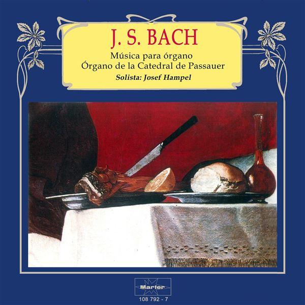 Josef Hampel: Bach: Música para órgano